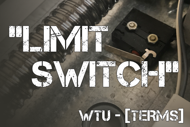 "WeTeamUp Terms: ""Limit Switch"""